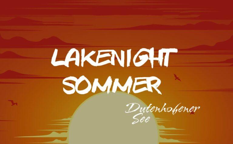 Lakenight Sommer – Dutenhofener See
